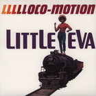 Little Eva - L-l-l-l-loco Motion