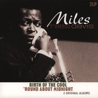 Miles Davis - Birth Of The Cool / 'Round About Midnight