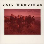Jail Weddings - Four Future Standards