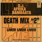 Afrika Bambaataa - Death Mix Live Part 2
