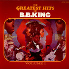 B.B. King - The Greatest Hits Of B.B. King