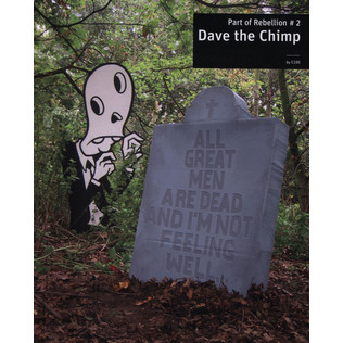 Dave The Chimp - Part Of Rebellion 2