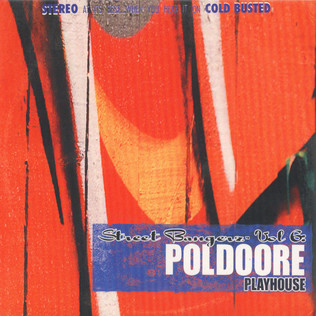 Poldoore - Street Bangerz Volume 6: Playhouse - Remastered