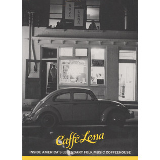 Jocelyn Arem - Caffe Lena - Inside America's Legendary Folk Music Coffeehouse