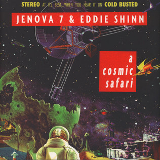 Jenova 7 & Eddie Shinn - A Cosmic Safari
