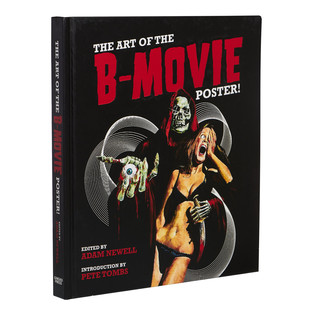 Adam Newell - The Art Of The B-Movie Poster