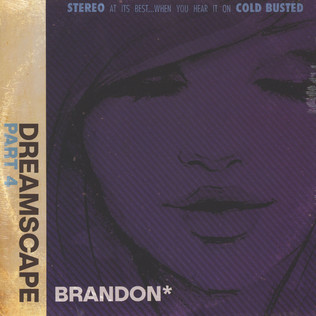 Brandon* - Dreamscape Part 4