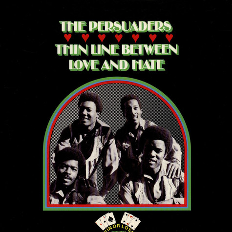 Persuaders, The - Thin line between love and hate