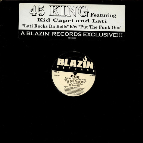 45 King, The - Lati Rocks The Bells / Put The Funk Out