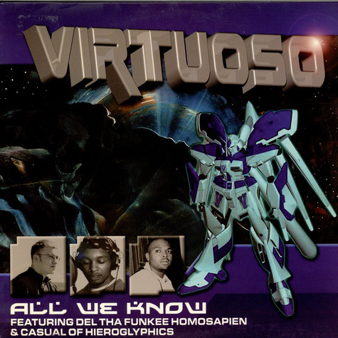 Virtuoso - All We Know feat. Del & Casual