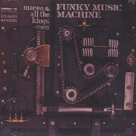 Maceo & All The Kings Men - Funky music machine