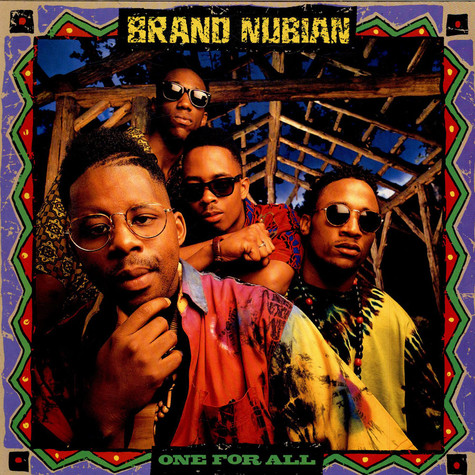 Brand Nubian - One For All