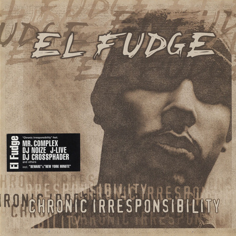El-Fudge - Chronic Irresponsibilty