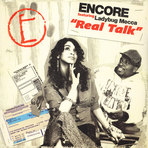 Encore - Real talk feat. Ladybug Mecca of Digable Planets