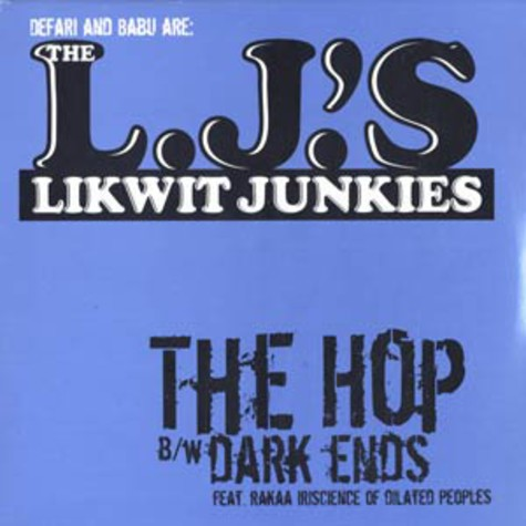 Likwit Junkies (Defari & Babu) - The Hop