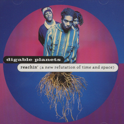 Digable Planets - Reachin (a new refutation of time and space)