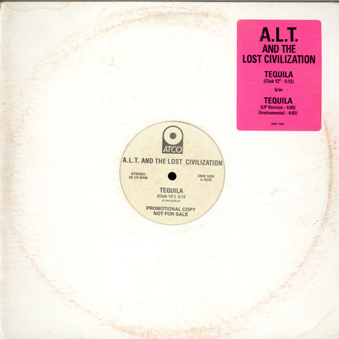 A.L.T. And The Lost Civilization - Tequila