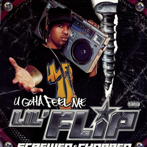 Lil Flip - U gotta feel me screwed & chopped