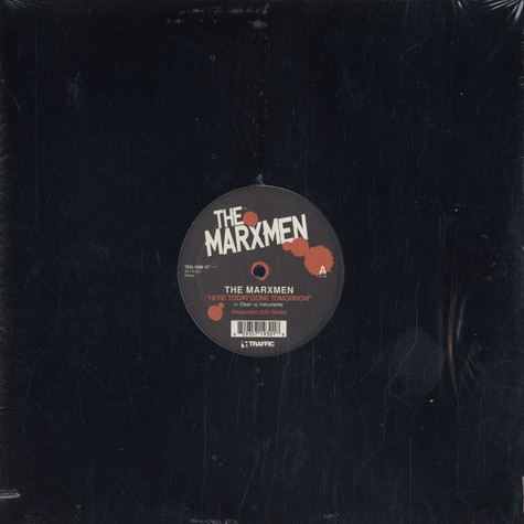 Marxmen (MOP) - Here Today Gone Tomorrow