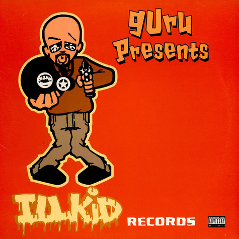 V.A. - Guru Presents - Illkid Records