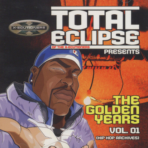 Total Eclipse (X-ecutioners) - The golden years vol.1