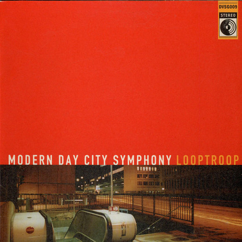 Looptroop - Modern Day City Symphony