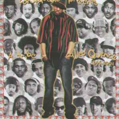 Consequence presents - A tribe called quence 1995 - 2004