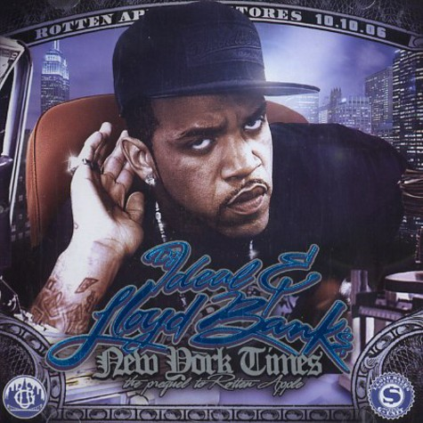 DJ Ideal & Lloyd Banks - New York Times - the prequel to Rotten Apple