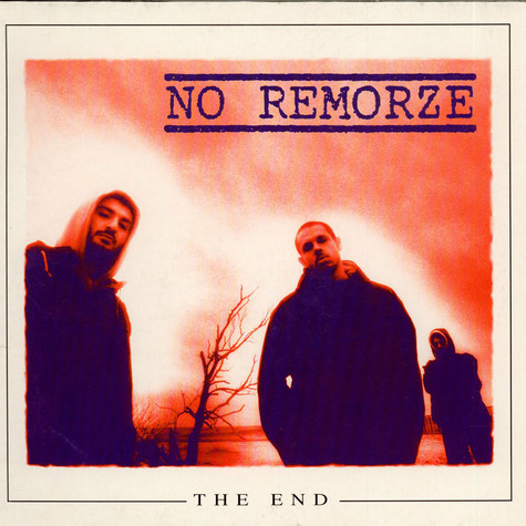 No Remorze - The end