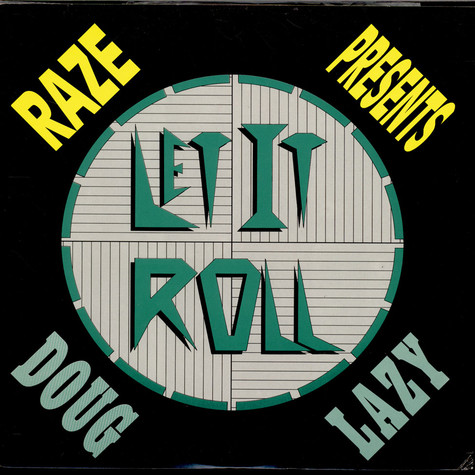 Raze Presents Doug Lazy - Let It Roll