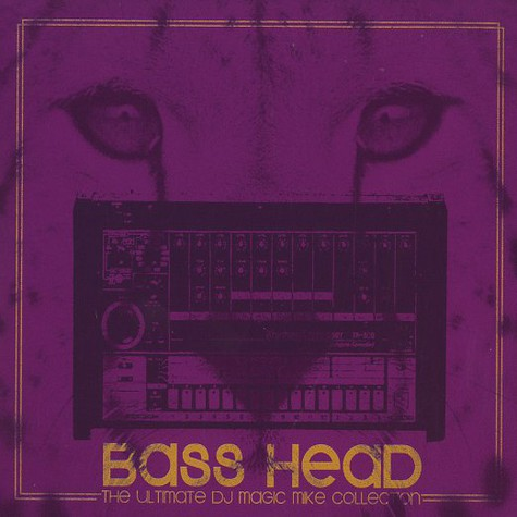 DJ Magic Mike - Bass head
