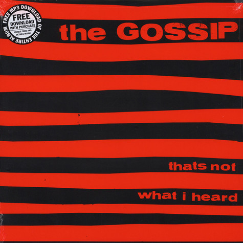 Gossip - Thats not what i heard
