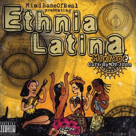Mind Base Of Real presenting - Ethnia Latina