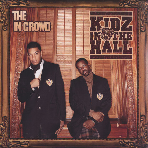 Kidz In The Hall (Naledge & Double O) - The In Crowd