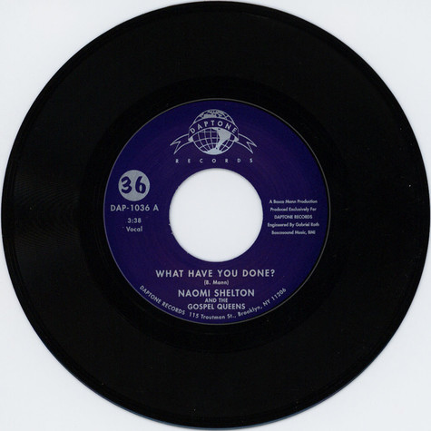 Naomi Shelton & The Gospel Queens - What have you done?