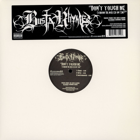 Busta Rhymes - Don't touch me (throw water on 'em)