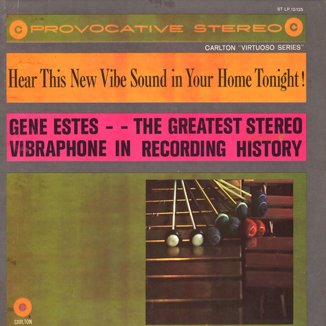 Gene Estes - The Greatest Stereo Vibraphone In Recording History