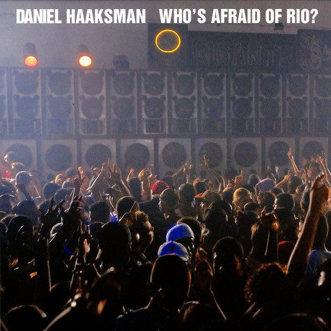 Daniel Haaksman - Who's afraid of Rio? feat. MC Jennifer