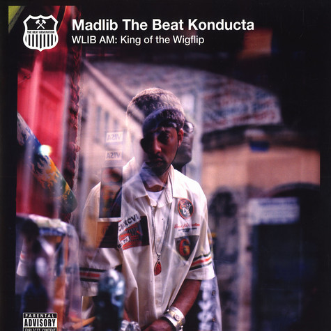 Madlib - WLIB AM: King of the Wigflip