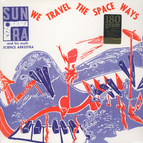 Sun Ra - We travel the space ways