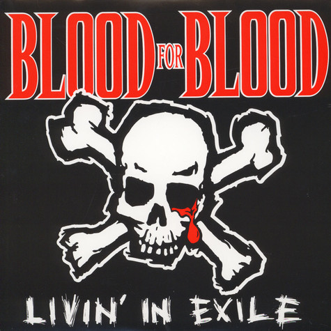 Blood For Blood - Livin in exile