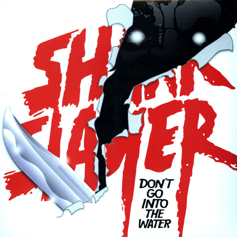Sharkslayer - Don't go into the water