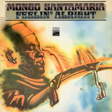 Mongo Santamaria - Feelin' Alright