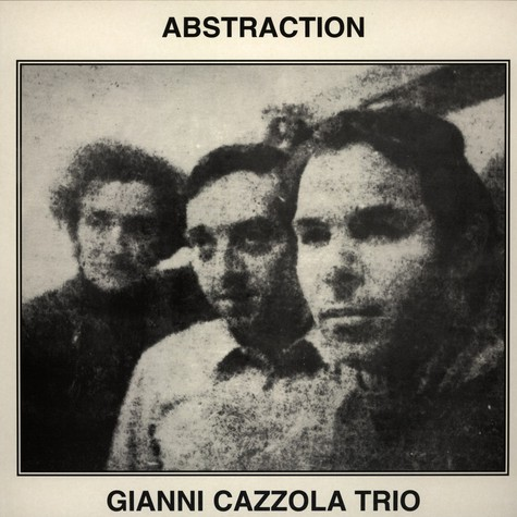 Gianni Cazzola Trio - Abstraction
