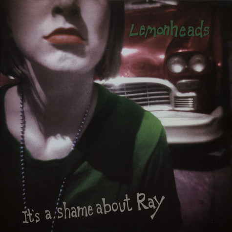 Lemonheads, The - It's a shame about ray