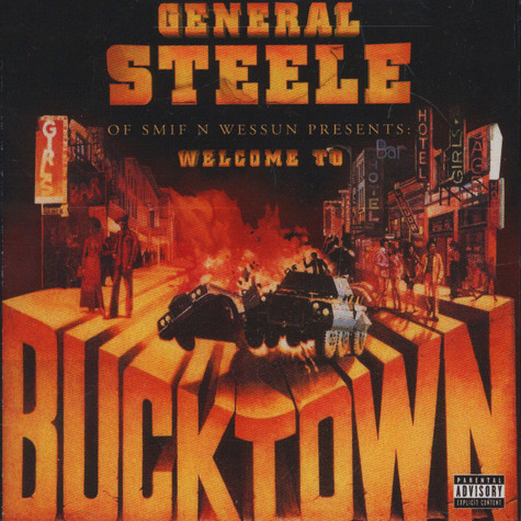 Steele of Smif-N-Wessun - Presents: Welcome To Bucktown