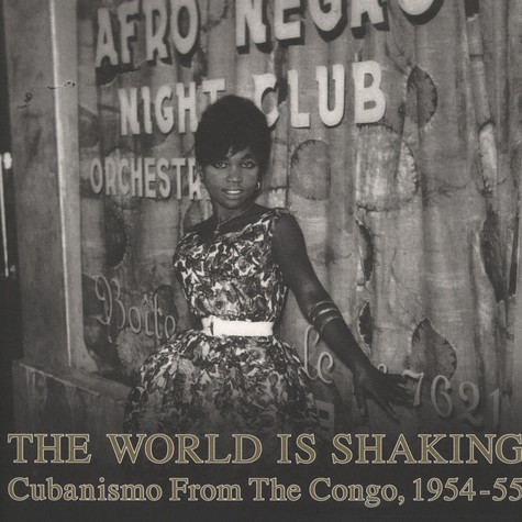 World Is Shaking, The - Cubanismo From The Congo, 1954-55