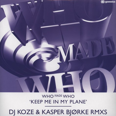 Who Made Who - Keep Me In My Plane Part 1
