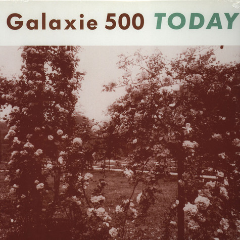 Galaxie 500 - Today