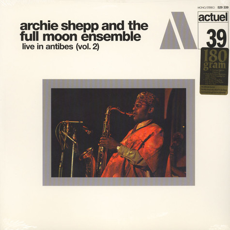 Archie Shepp & The Full Moon Ensemble - Live In Antibes Volume 2